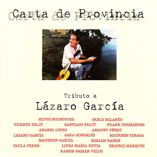Carta de Provincia - Homenaje a Lázaro García de Various Artists