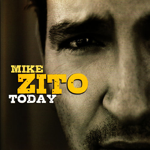 Today by Mike Zito