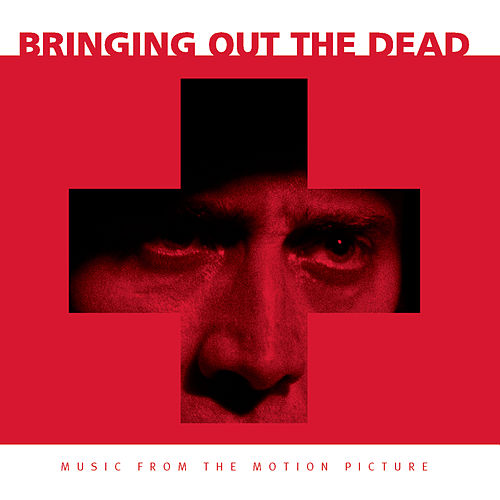 Bringing Out The Dead by Original Motion Picture Soundtrack