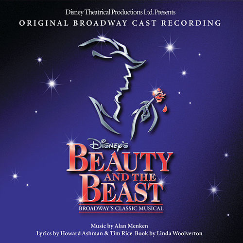 Beauty And The Beast: The Broadway Musical by Alan Menken