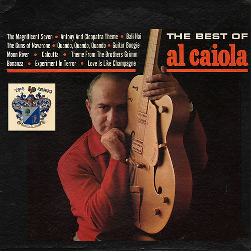 The Best of Al Caiola by Al Caiola