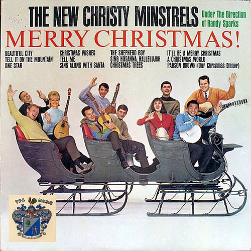 Merry Christmas by The New Christy Minstrels