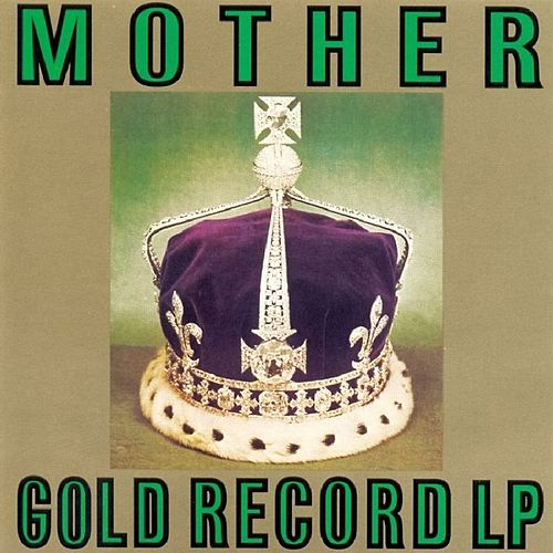 Gold Record LP by Mother