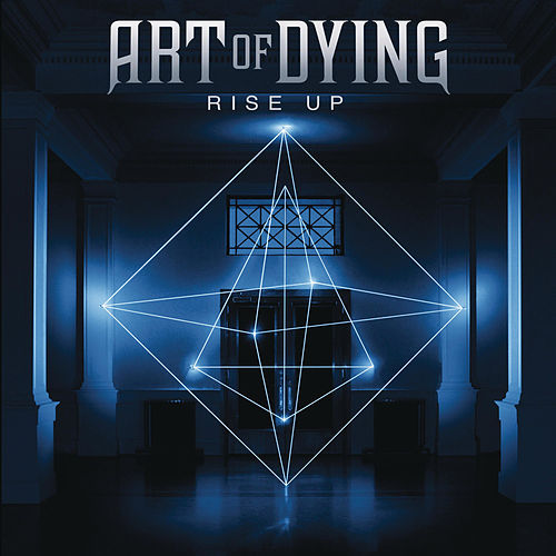 Rise Up by Art of Dying