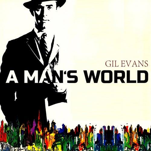 A Mans World von Gil Evans