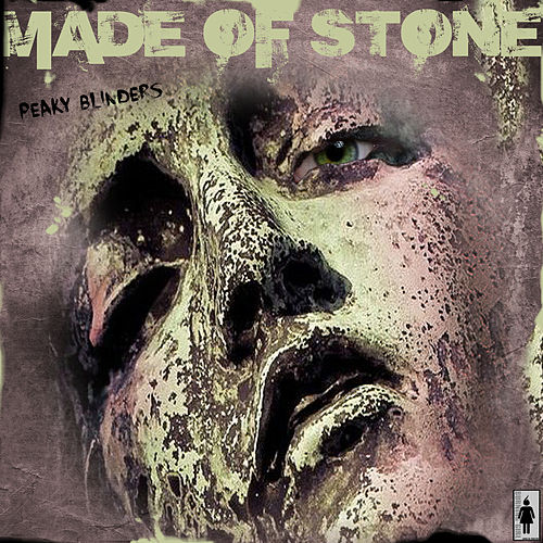 Made Of Stone de Peaky Blinders