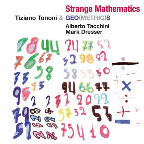 Strange Mathematics by Tiziano Tononi