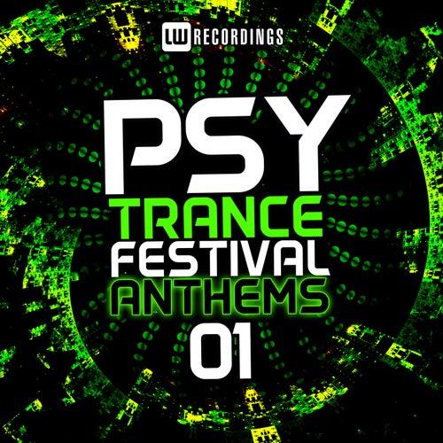 Psy-Trance Festival Anthems, Vol. 1 - EP de Various Artists
