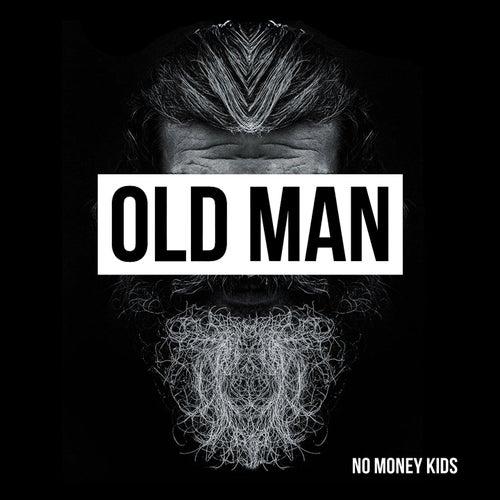 Old Man de No Money Kids