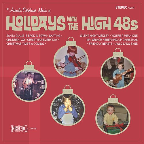 Holidays With the High 48s von The High 48s