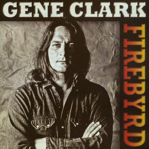 Firebyrd von Gene Clark