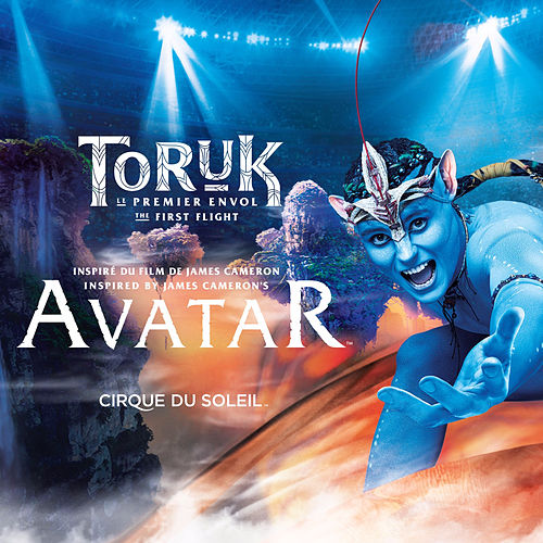Toruk - The First Flight de Cirque du Soleil