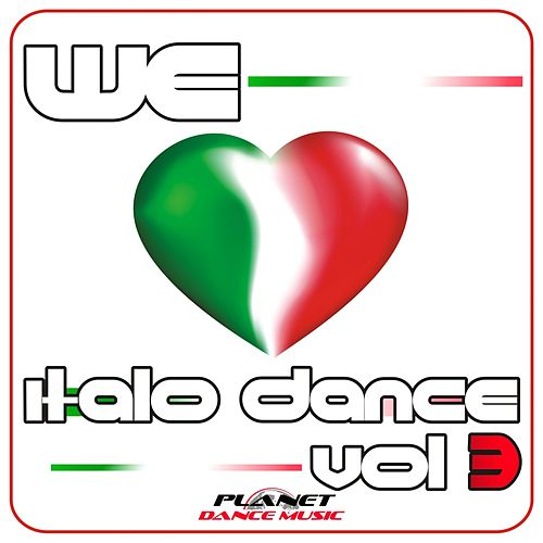 We Love Italo Dance, Vol. 3 - EP di Various Artists