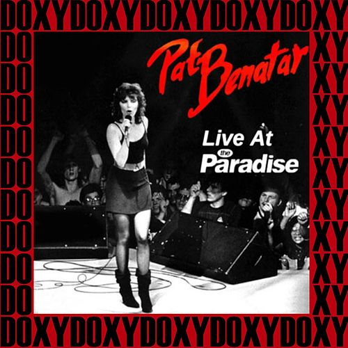Paradise Rock Club, Boston, October 30th, 1979 (Doxy Collection, Remastered, Live on Fm Broadcasting) von Pat Benatar
