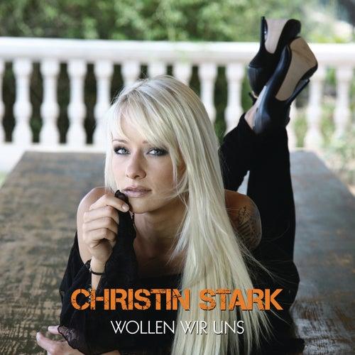 Wollen wir uns (Remixes) von Christin Stark