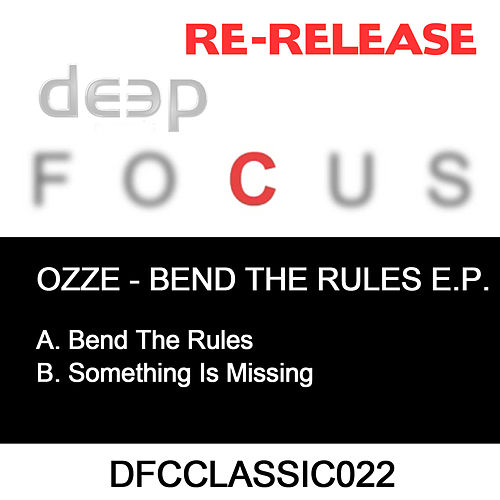 Bend The Rules EP by Ozze