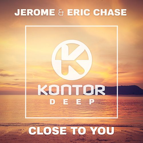 Close to You von Jerome