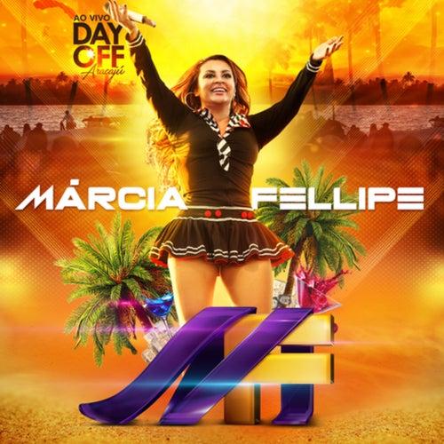Day Off (Ao Vivo em Aracaju) de Márcia Fellipe