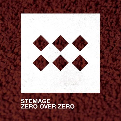 Zero over Zero by Stemage