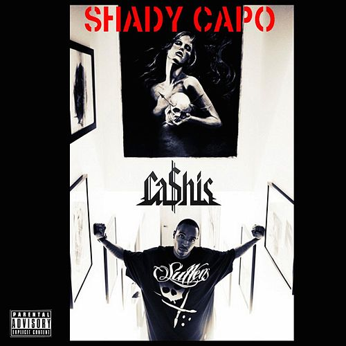 Shady Capo de Ca$his