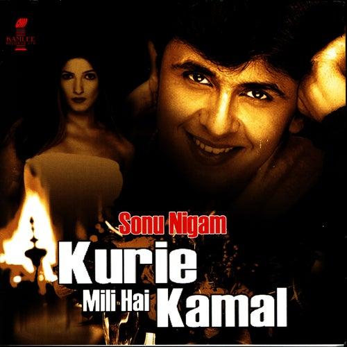 Kuri Mili Hai Kamal de Sonu Nigam