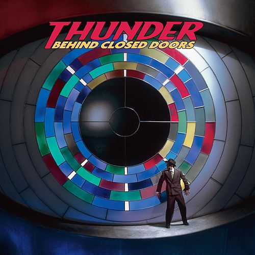 Behind Closed Doors [Expanded Edition] (Expanded Edition) by Thunder
