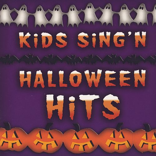 Kids Sing'n Halloween Hits by Kids Sing'n