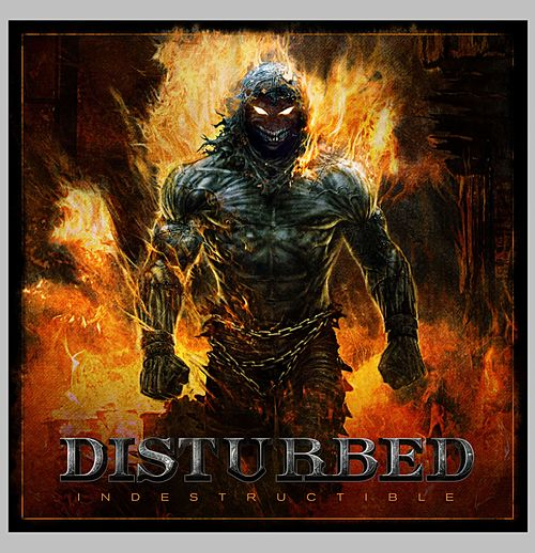 Indestructible by Disturbed