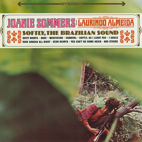 Softly, The Brazilian Sound by Joanie Sommers