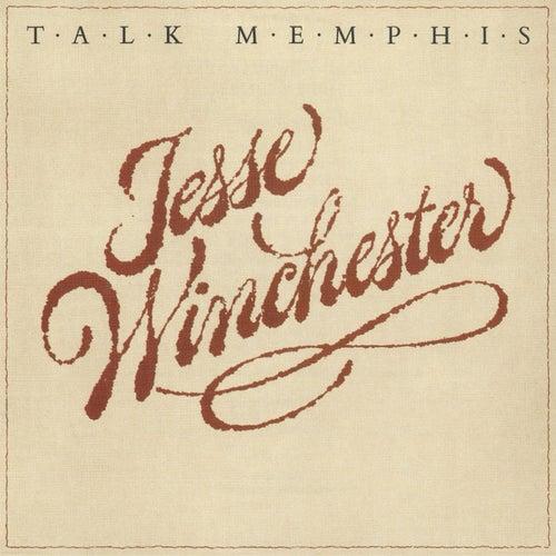 Talk Memphis de Jesse Winchester