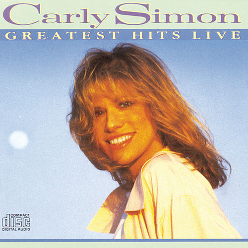Greatest Hits Live by Carly Simon