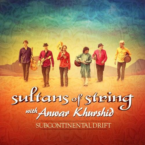 Subcontinental Drift de Sultans of String