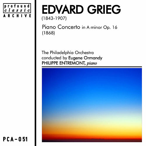 Grieg: Piano Concerto in A Minor, Op. 16 de Philippe Entremont