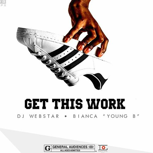 Get This Work (feat. Bianca) von Webstar