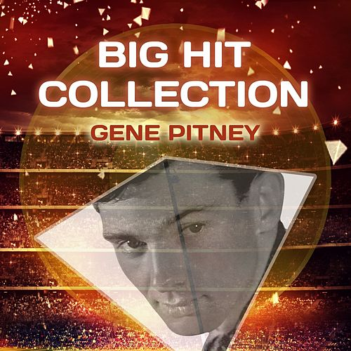 Big Hit Collection by Gene Pitney