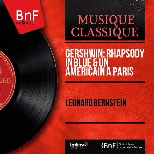 Gershwin: Rhapsody in Blue & Un américain à Paris (Mono Version) de Leonard Bernstein