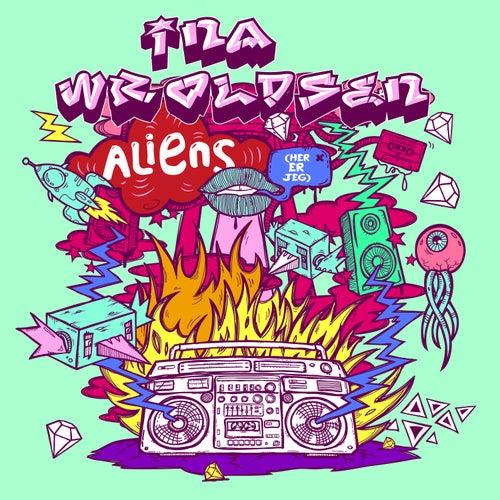 Aliens (her er jeg) von Ina Wroldsen