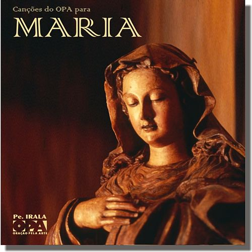 Canções do OPA para MARIA von Grupo OPA