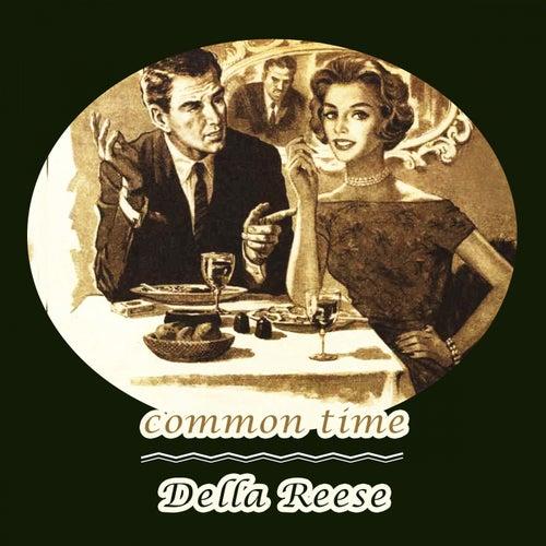 Common Time von Della Reese