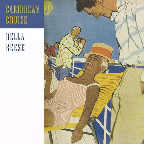 Caribbean Cruise von Della Reese