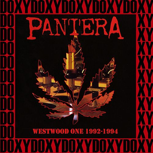Westwood One, 1992, 1994 (Doxy Collection, Remastered, Live on Fm Broadcasting) de Pantera
