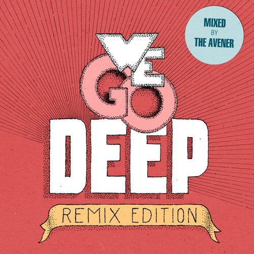 We Go Deep (Remix Edition - Mixed by The Avener) de Various Artists
