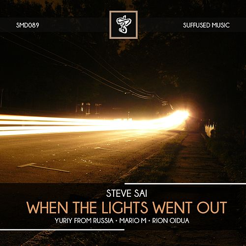 When The Lights Went Out de Steve Sai