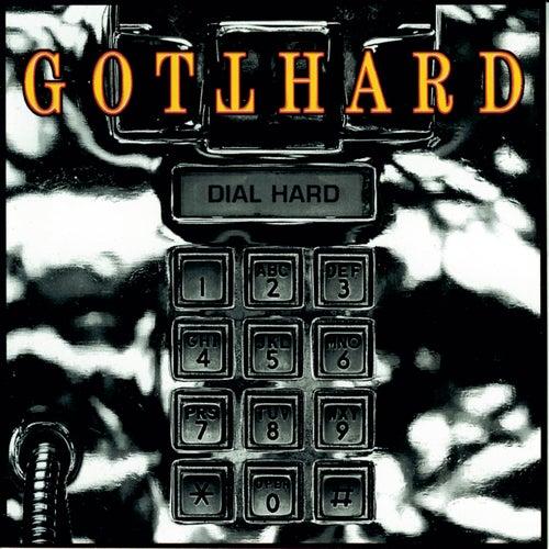 Dial Hard von Gotthard
