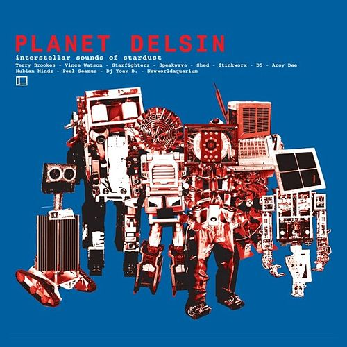 Planet Delsin, Interstellar Sounds Of Stardust von Various Artists