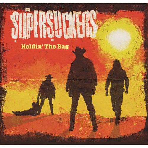 Holdin' The Bag de Supersuckers