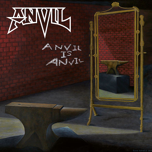 Anvil Is Anvil von Anvil