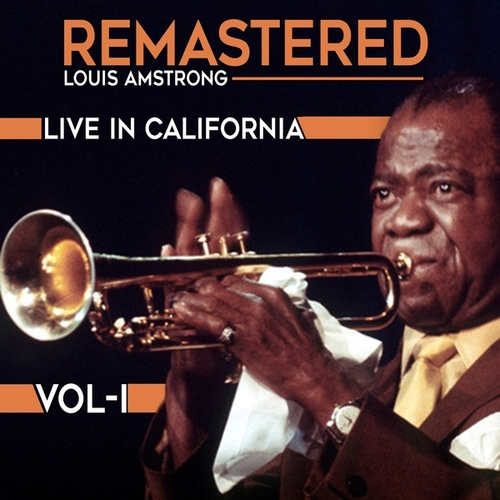 Live in California, Vol. 1 von Louis Amstrong