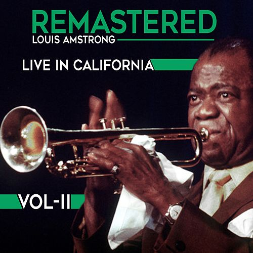 Live in California, Vol. 2 von Louis Amstrong
