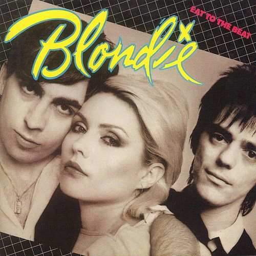Eat To The Beat von Blondie